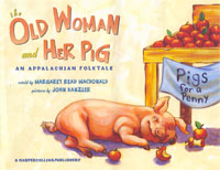 The Old Woman and Her Pig:  An Appalachian Folktale